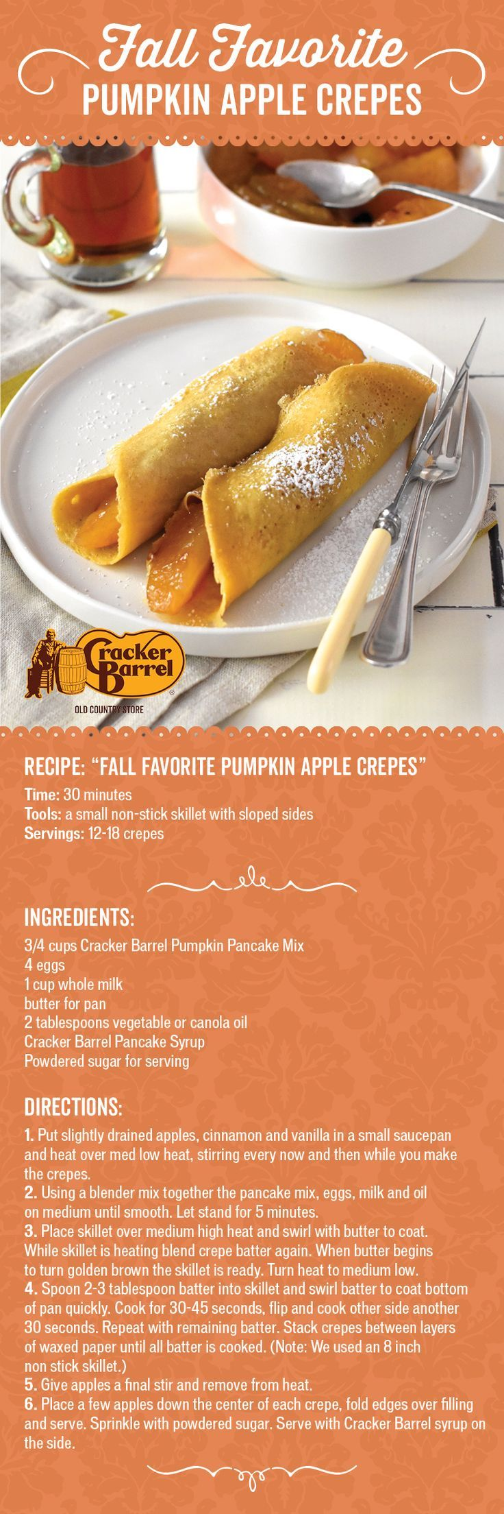 Try this seasonal riff on pancakes featuring two of fall's favorite flavors. All you'll need is a non-stick skillet, a jar of our Cracker Barrel Apple Pie Filling, Cracker Barrel Pumpkin Pancake Mix, a bottle of Cracker Barrel Pure Natural Syrup, and simple household ingredients to make this tasty breakfast treat.