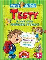 Testy. Je vaše dieťa pripravené na školu?