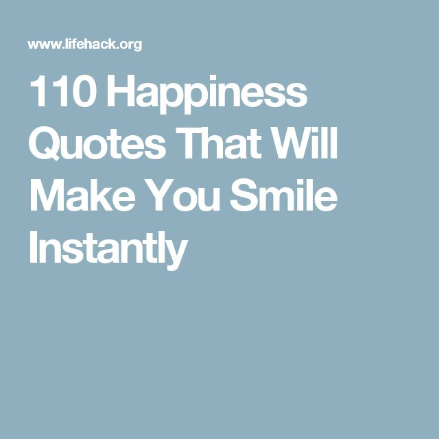 Happy Quotes That Will Make You Smile: Best 25+ Make You Smile Ideas On Pinterest