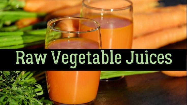 Best Raw Vegetable Juices With Healing Properties