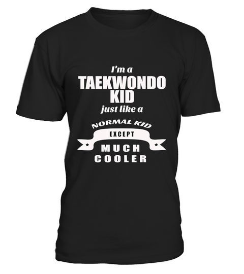"""# Taekwondo Kid, Martial Arts,Wrestling, 1 .  ** RELAUNCHED -by popular demand**This is the LASTtime print!Don't miss out!Secured payment via Visa / Mastercard / Amex / PayPalHow to order:1. Click the drop down menu and select your style2. Click""""Buy it now""""3. Select size and quantity4. Enter shipping and billing informationOrder 2 or more and SAVE on shipping.   Color   Taekwondo Shirt Taekwondo Not to Better Than Someone T-      Taekwondo   Kid, Martial"""