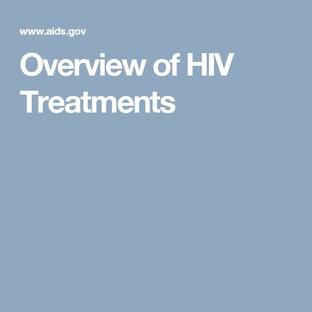 Overview of HIV Treatments