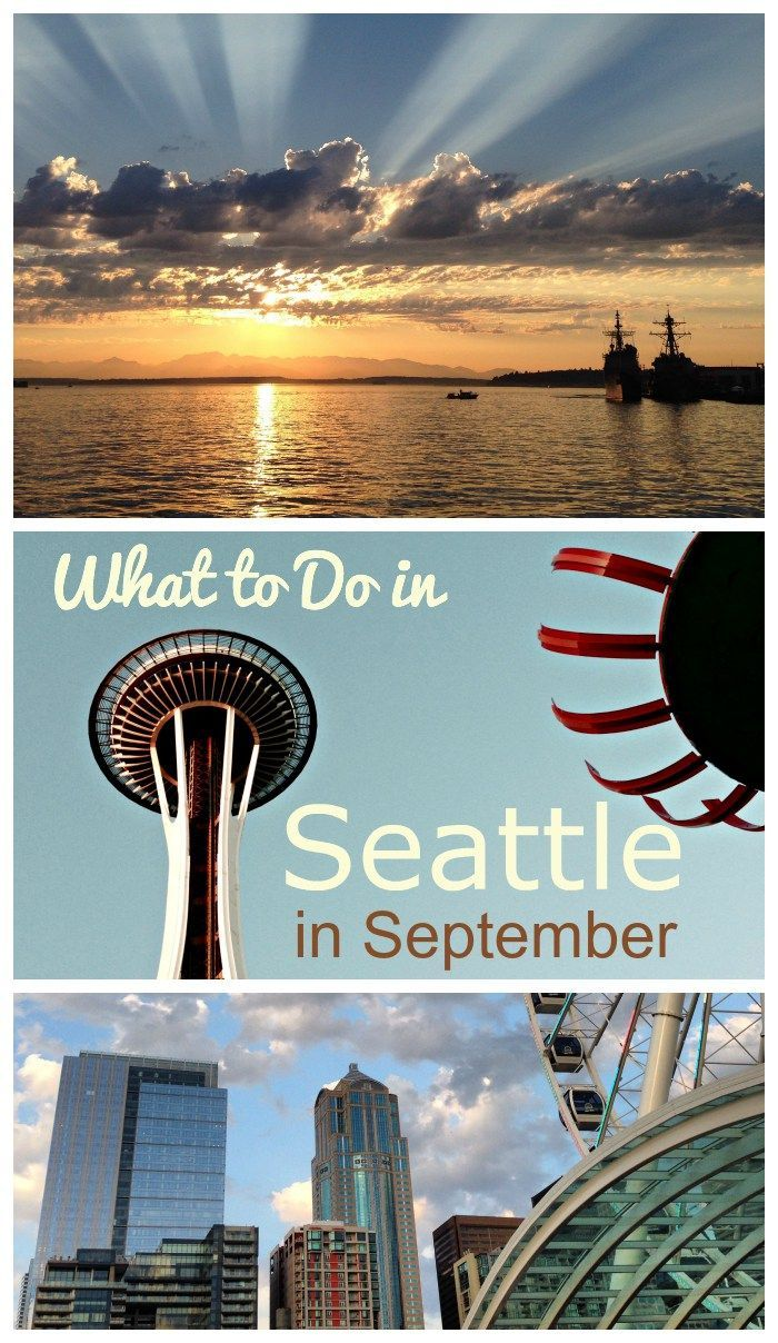 What to do in Seattle in September!