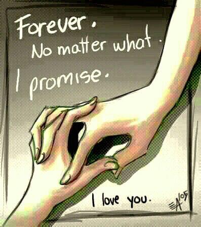 Forever.....I keep promises....