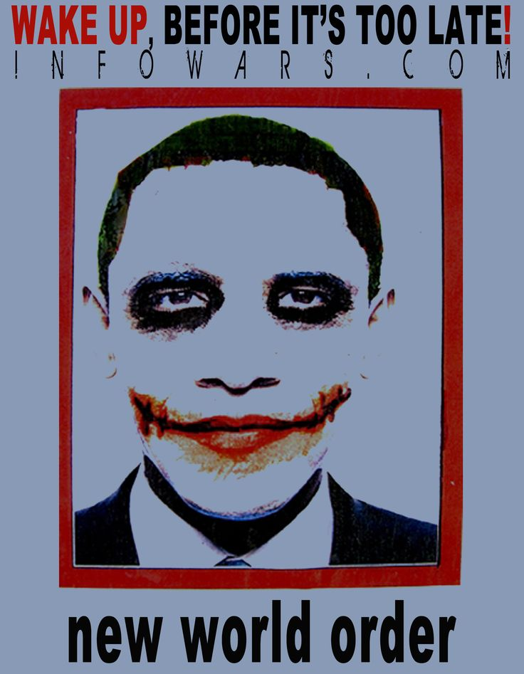 JOKER' Obama Posters to go viral Alex Jones' Infowars: There's a ...
