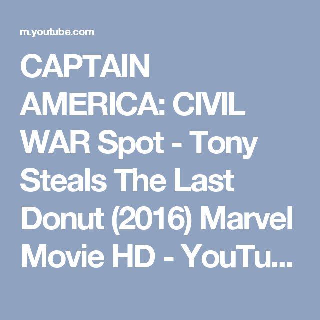 CAPTAIN AMERICA: CIVIL WAR Spot - Tony Steals The Last Donut (2016) Marvel Movie HD - YouTube