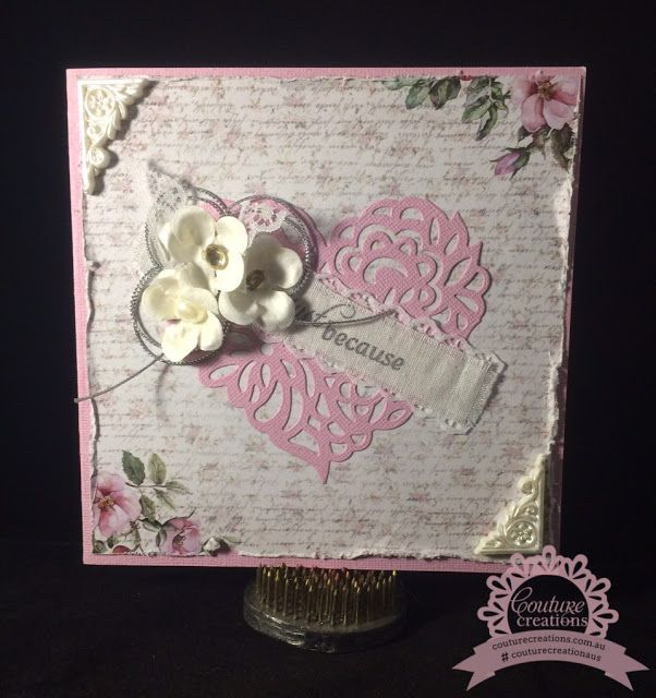 Couture Creations: Magnolia Heart Card by Tracey Cooley
