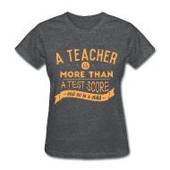 Must get this shirt! A teacher is more than a test score...and so is a child!