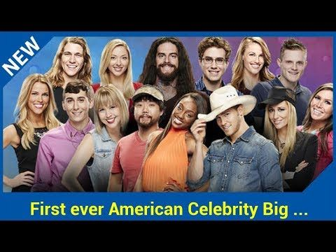 First ever American Celebrity Big Brother will air next February The first ever version of American Celebrity Big Brother will launch in 2018 CBS, who currently air the normal version of the show in the States, made the announcement this month  Although Celebrity Big Brother has been going...
