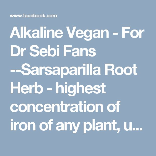 Alkaline Vegan - For Dr Sebi Fans --Sarsaparilla Root Herb - highest concentration of iron of any plant, urdock Root as a blood purifier. It is the root of the Burdock plant that is harvested for medicinal use. dandelion include relief from liver disorders, diabetes, urinary disorders, acne, jaundice, cancer and anemia. It also helps in maintaining bone health, skin care and is a benefit to weight loss programs.Bone Health: Dandelions are rich in calcium. German Chamomile Herb- calms the…