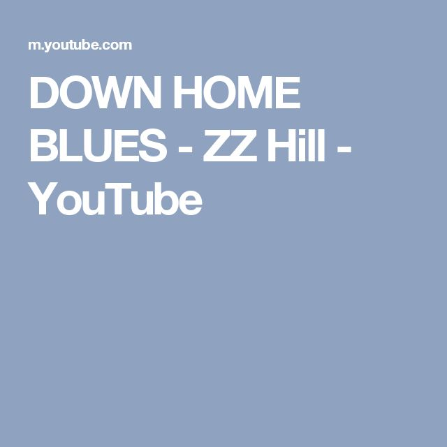 DOWN HOME BLUES - ZZ Hill - YouTube
