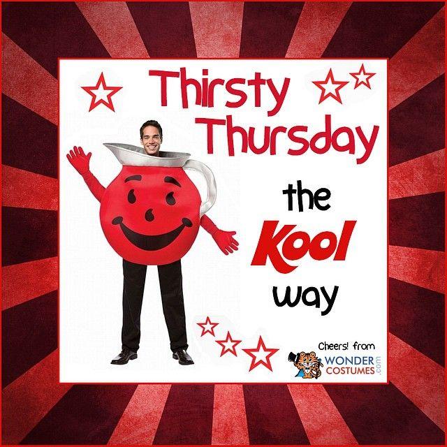 Celebrate Thirstythursday In A Koolaid Costume Thirsty Thursday Kool Aid Novelty Sign