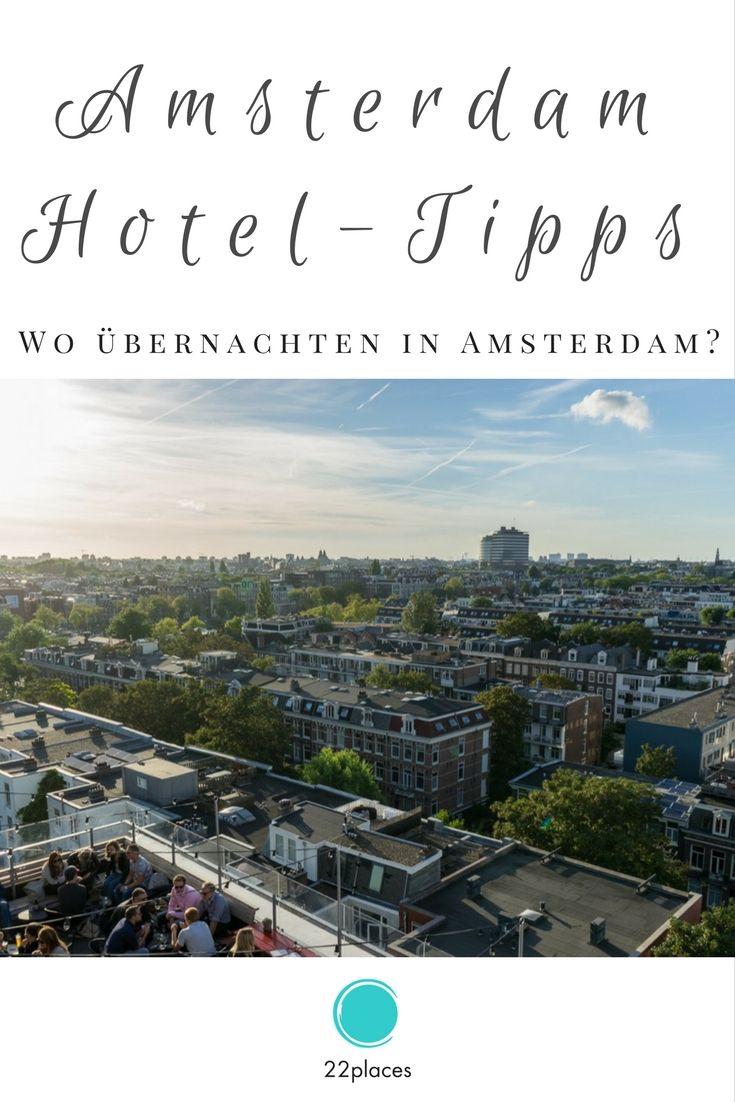Welcher Stadtteil eignet sich am besten zum Übernachten in Amsterdam? Wir zeigen, welches Viertel für dich das Beste ist und geben dir Hoteltipps für Amsterdam, natürlich für jeden Geldbeutel.