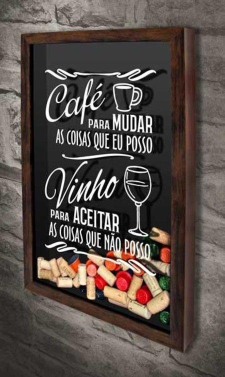 Quadro para Cápsulas de Café e Rolhas - Mudar e Aceitar