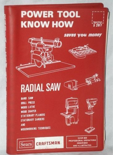 Power Tool Know How Sears Craftsman  Saves You Money - Vintage Book 1975