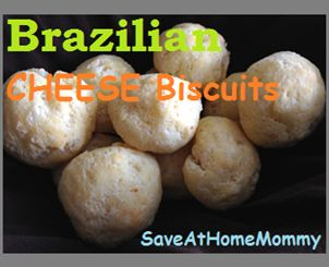 Gluten-Free: Brazilian Cheese Biscuits – Made With Tapioca Flour!