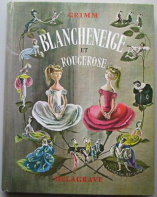 Blancheneige ET ROUGEROSE - Grimm