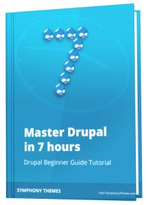 Master Drupal in 7 hours, by Symphony Themes