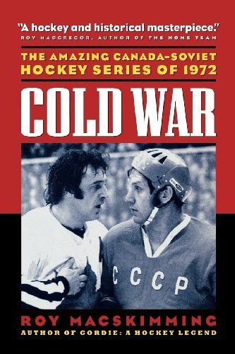 Even hockey held a part in Cold War history