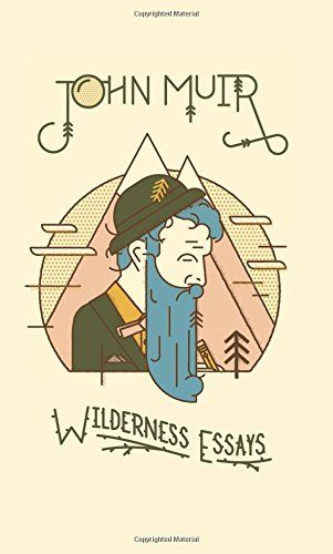 Wilderness Essays by John Muir http://www.amazon.com/dp/1423607120/ref=cm_sw_r_pi_dp_tlz9wb10SK003