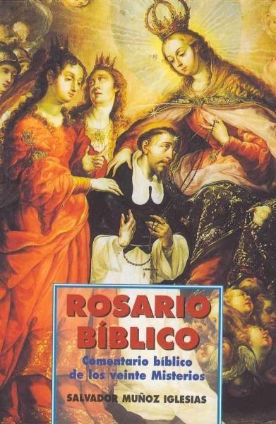 Rosario biblico / Bible Scriptural Rosary: Comentario biblico de los veinte misterios / Bible Commentary of the T...