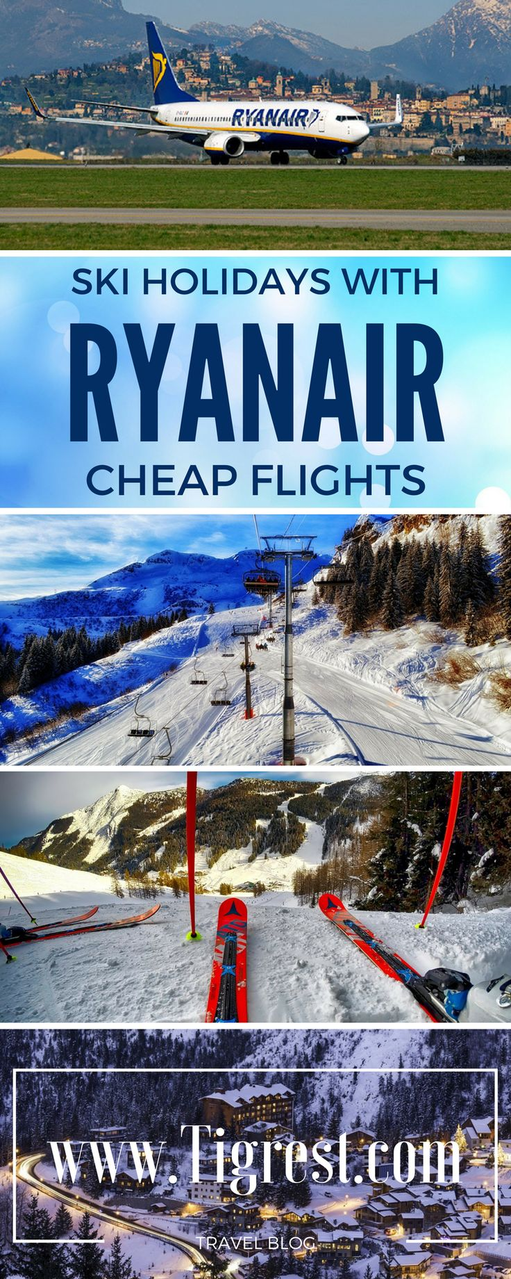 Cheap SKI holidays with Ryanair - how to plan ski holiday with low cost airline, best destinations and resorts, prices and tips