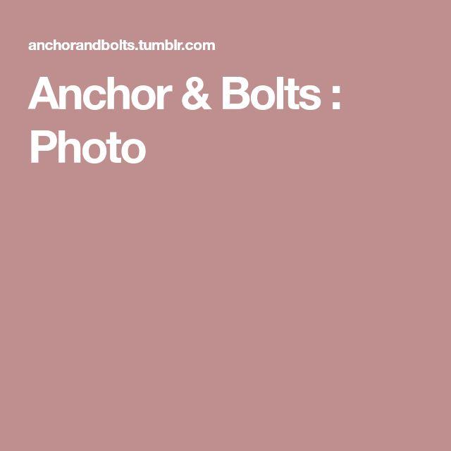 Anchor & Bolts : Photo