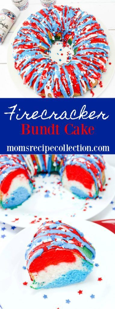 Firecracker Bundt Cake | Moms Recipe Collection #patriotic #4thofjuly  #dessert #easyrecipes #recipes
