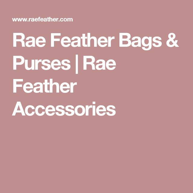Rae Feather Bags & Purses | Rae Feather Accessories