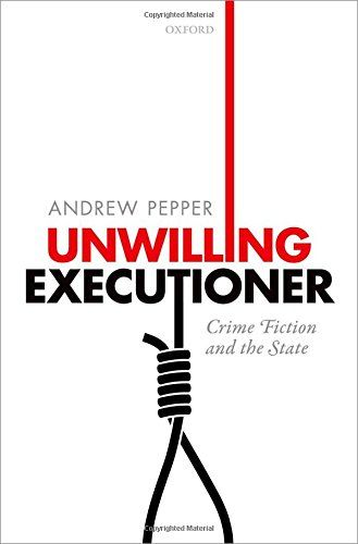 Unwilling Executioner: Crime Fiction and the State - What gives crime fiction its distinctive shape and form? What makes it such a compelling vehicle of social and political critique? Unwilling Executioner argues that the answer lies in the emerging genre's complex and intimate relationship with the bureaucratic state and modern capitalism, and the contradictions that ensue once the state assumes control of the criminal justice system.