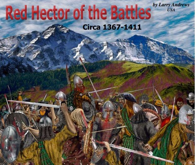 Red Hector Of The Battles By Larry Andrews, In Our April