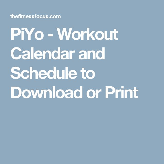 PiYo - Workout Calendar and Schedule to Download or Print
