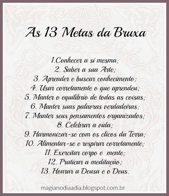 Magia no Dia a Dia: As Treze Metas da Bruxa  http://magianodiaadia.blogspot.com.br/2016/11/as-treze-metas-da-bruxa.html