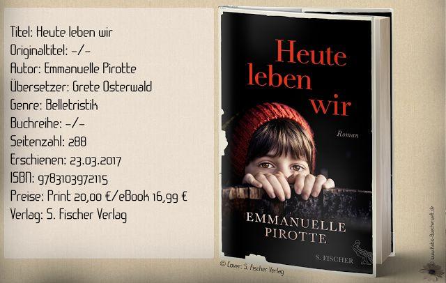 """REZENSION """"Heute leben wir"""" von Emmanuelle Pirotte erzählt von einer Kriegsgeschichte im Jahre 1944 über ein jüdisches Mädchen und einem SS Soldaten. Mich konnte die Geschichte und der Schreibstil nicht begeistern. ~ Kriegsdrama mit historischem Hintergrund ~ anspruchsvoller Text ~ kein Lesegenuss, sondern ein Zeilenquäler  Zur vollständigen Rezension:  http://www.katis-buecherwelt.de/2018/01/rezension-heute-leben-wir-emmanuelle.html  S. Fischer Verlage #EmmanuellePirotte #Rezension #Werbung"""