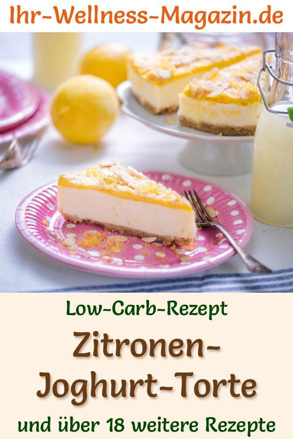 Low Carb Zitronen Joghurt Torte Ohne Backen Rezept Ohne Zucker In 2020 Joghurttorte Low Carb Rezepte Kuchen Kalorienarm
