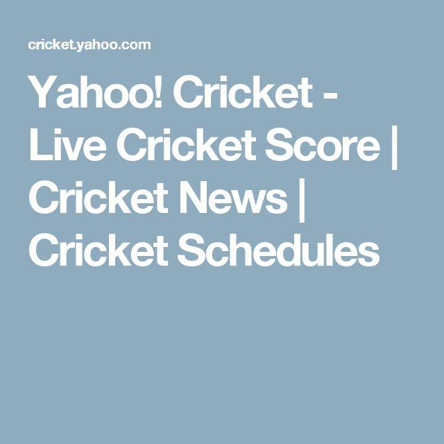 Yahoo! Cricket - Live Cricket Score | Cricket News | Cricket Schedules