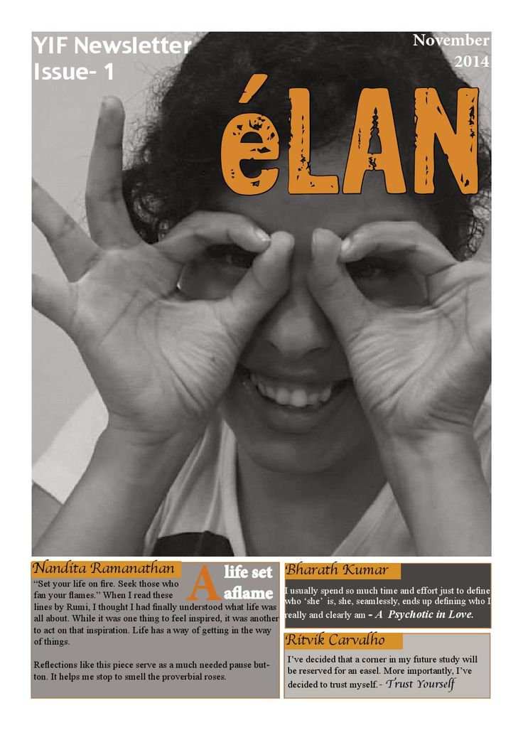 Elan Issue 1  This is the first issue of Young India Fellowship's first in-house magazine under Ashoka University.