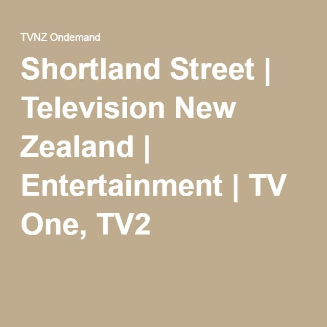 Shortland Street   Television New Zealand   Entertainment   TV One, TV2