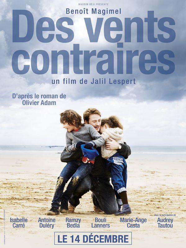 Des Vents Contraires de Jalil Lespert, 2011.