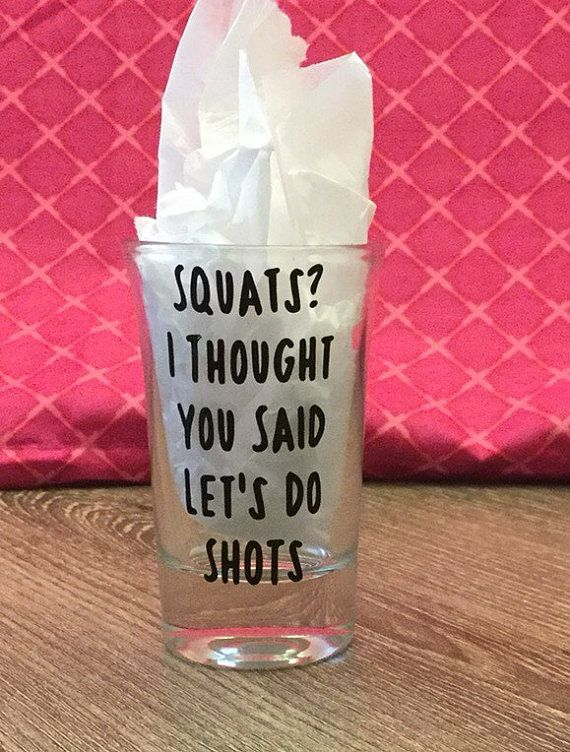 Squats and Shots Work-Out Funny Shot Glass