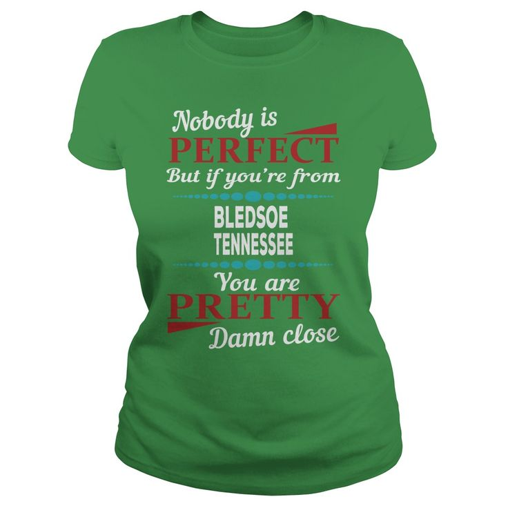 Bledsoe   Tennessee Damn Close T Shirts #gift #ideas #Popular #Everything #Videos #Shop #Animals #pets #Architecture #Art #Cars #motorcycles #Celebrities #DIY #crafts #Design #Education #Entertainment #Food #drink #Gardening #Geek #Hair #beauty #Health #fitness #History #Holidays #events #Home decor #Humor #Illustrations #posters #Kids #parenting #Men #Outdoors #Photography #Products #Quotes #Science #nature #Sports #Tattoos #Technology #Travel #Weddings #Women