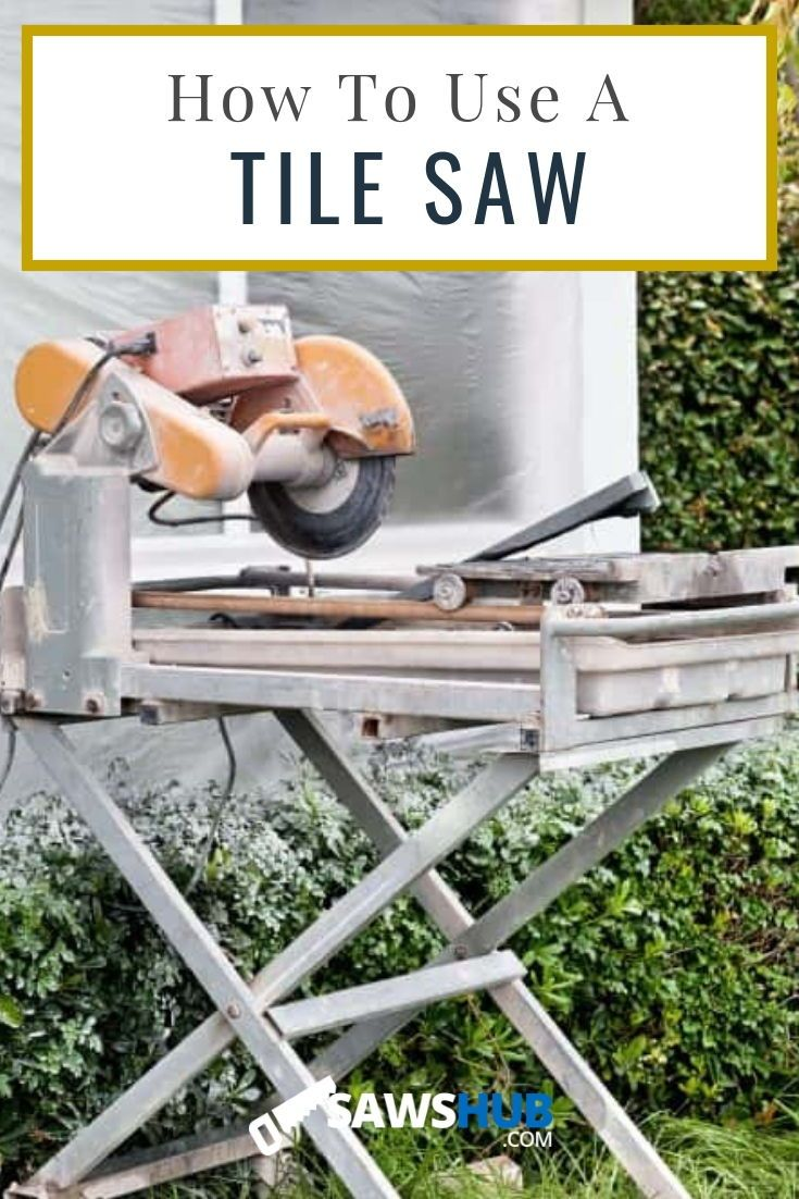 How to Use a Tile Saw [The Accurate and Safe Way]  Diy kitchen