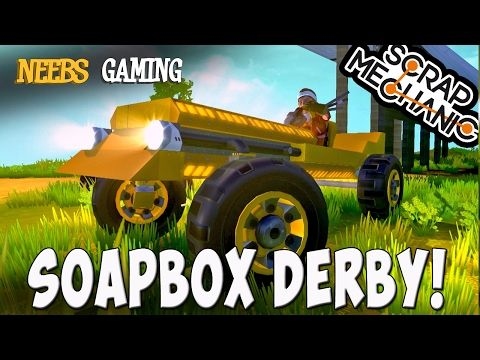 Scrap Mechanic - Soapbox Derby! - YouTube