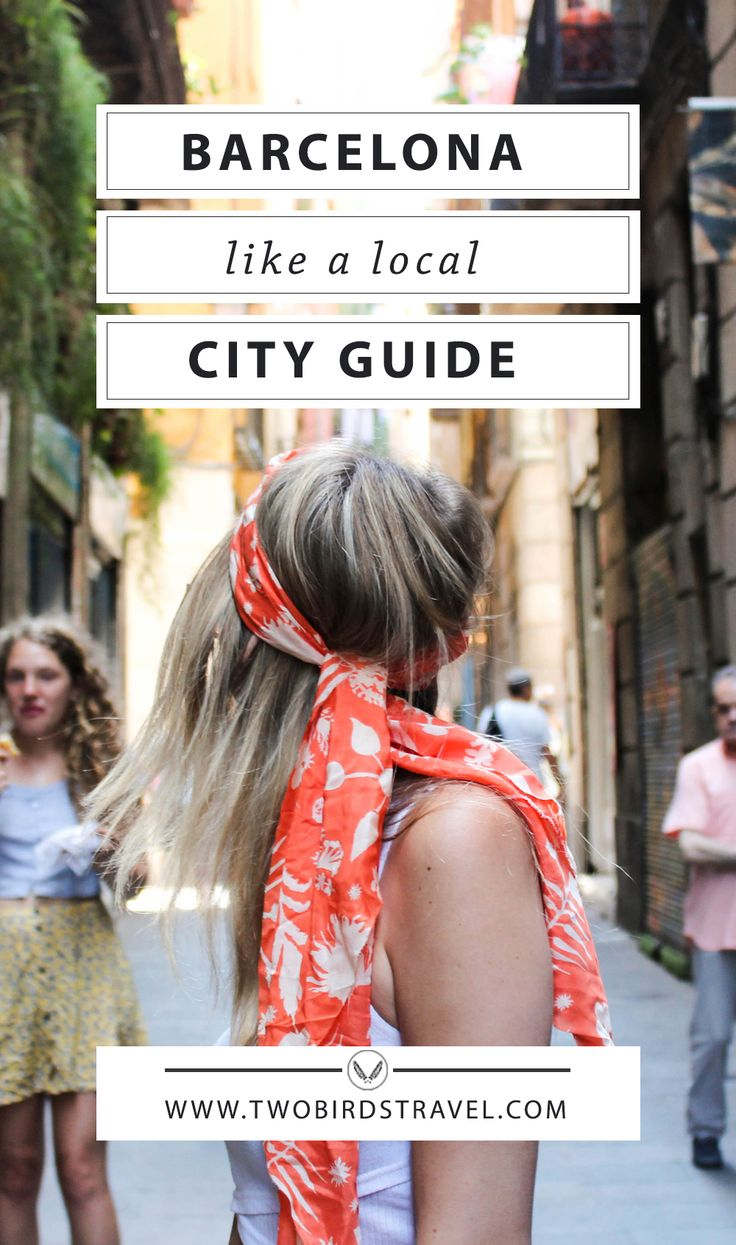 Barcelona City Guide by Two Birds Travel