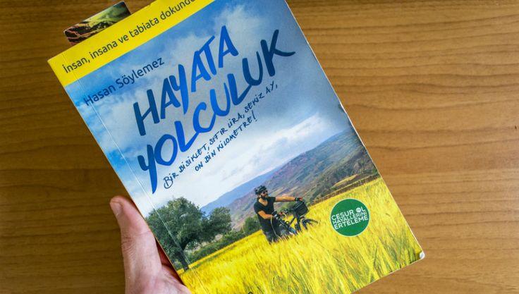 Hayata yolculuk: Bir bisiklet, sıfır lira, sekiz ay ve on bin kilometre! Hasan Söylemez işini bıraktı, sigarayı bıraktı ve her şeyden belki de daha zor...