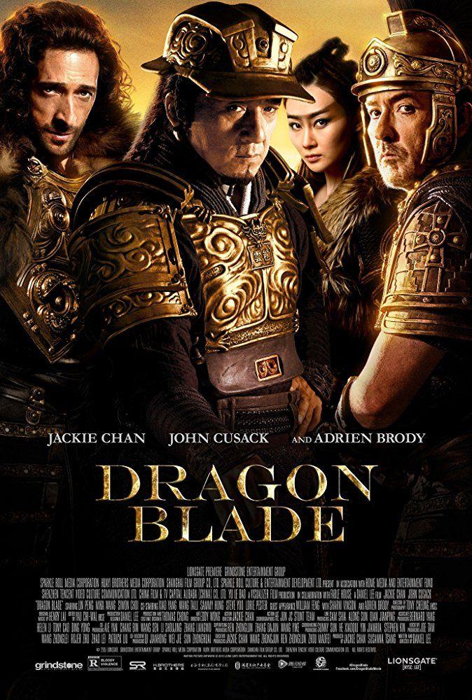 Dragon Blade Dragon Blade Blade Movie Jackie Chan Movies