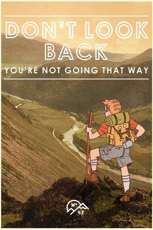 Don't Look Back (No.47/Drew Shannon) Dust Jackets, No47Drew Shannon, Postcards Projects, No 47 Drew Shannon, Wanders Postcards, Keep Moving Forward,  Dust Covers, Travel Quotes,  Dust Wrappers