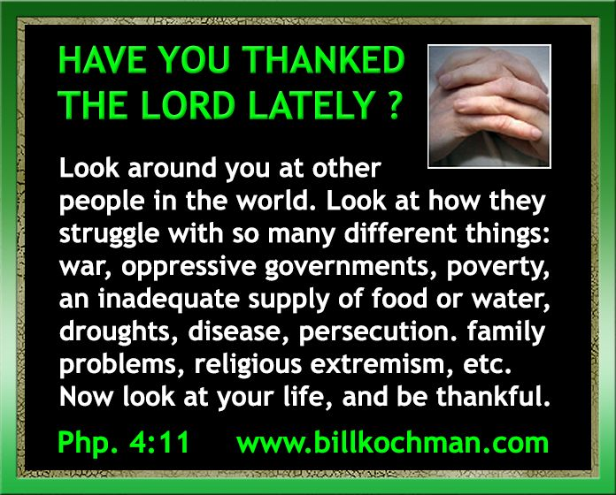 Be Thankful * Give Thanks * Count Your Blessings graphic 09 - https://www.billkochman.com/Blog/2017/11/23/be-thankful-give-thanks-count-your-blessings-graphic-09-2/