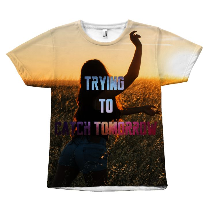 Catch Tomorrow Sublimated Unisex Tee