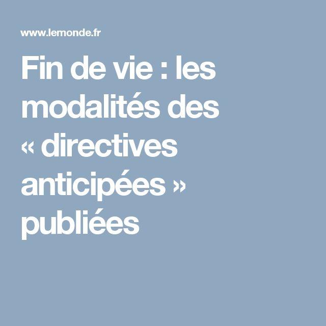 Fin de vie: les modalités des «directives anticipées» publiées